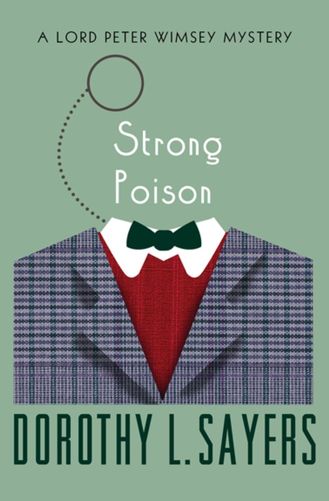 Strong Poison, written by Dorothy Sayers.